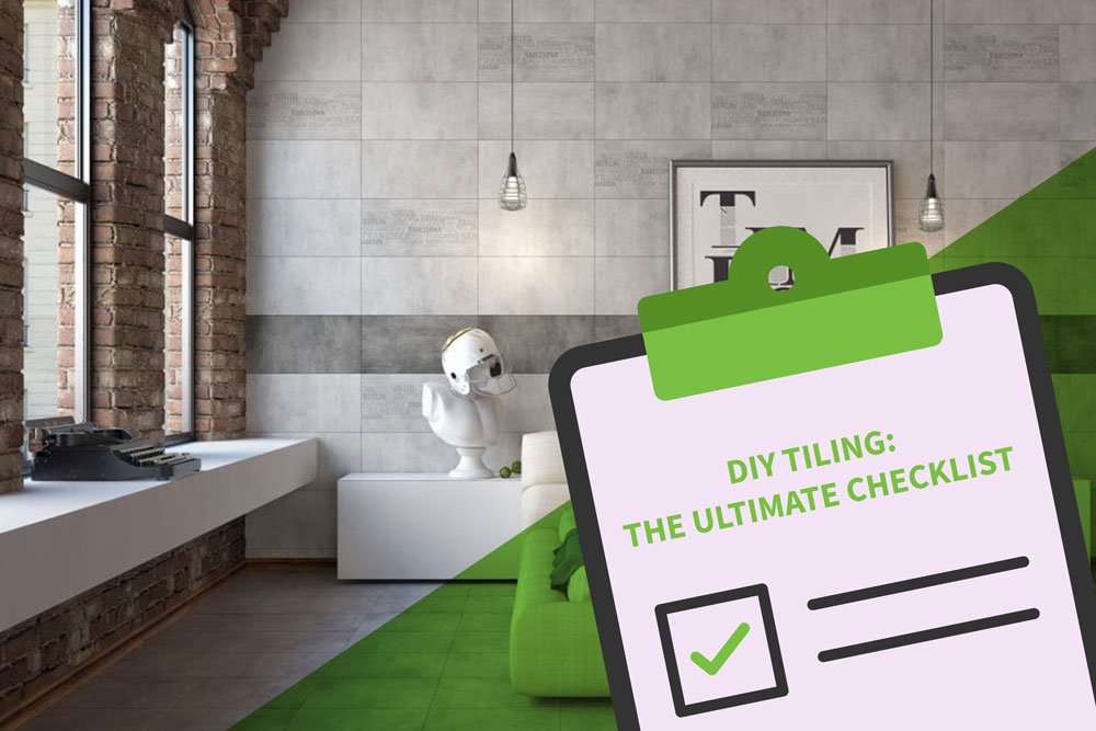 Tiling checklist